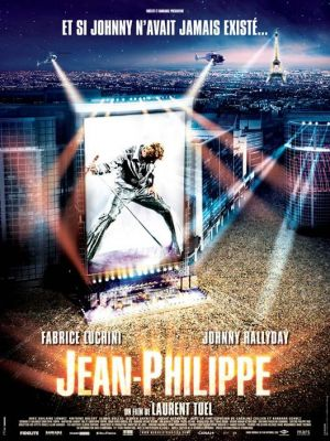 affiche Jean-Philippe de Laurent Tuel poster Fabrice Luchini, Johnny Hallyday