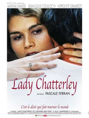 Marina Hands , Jean-Louis Coulloc'h , Hippolyte Girardot Lady Chatterley Pascal Ferran